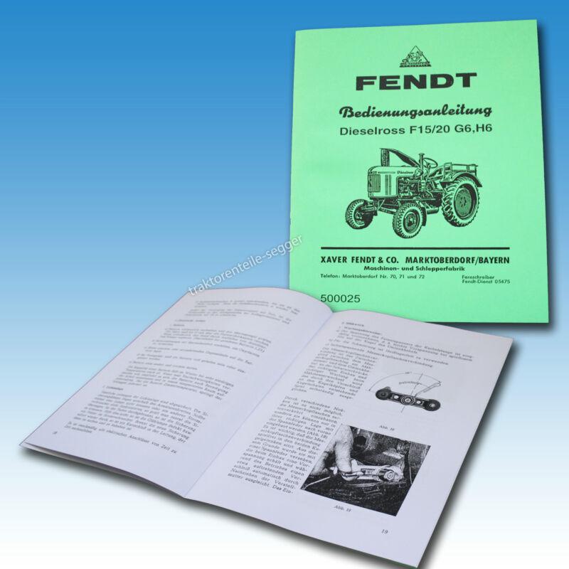 Fendt Bedienungs- und Wartungsanleitung Dieselross F 15 F 20 G6, H6 500025 Foto 1