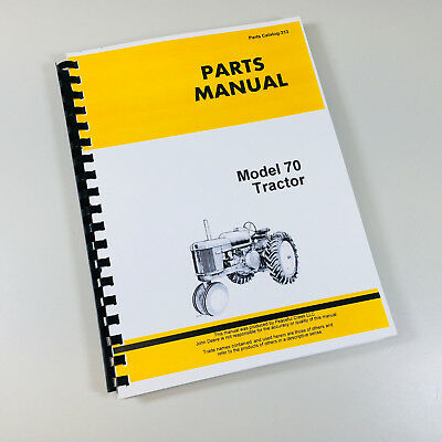 Parts Manual For John Deere Model 70 Tractor Gas Lp-gas Catalog Assembly Numbers