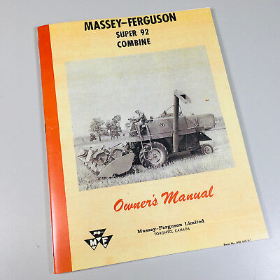 Massey Ferguson Super 92 Combine Owners Operators Manual