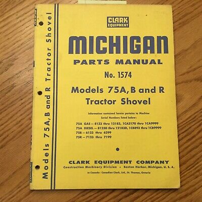 Clark Michigan 75 A B R Parts Catalog Manual Book Wheel Loader Tractor Shovel