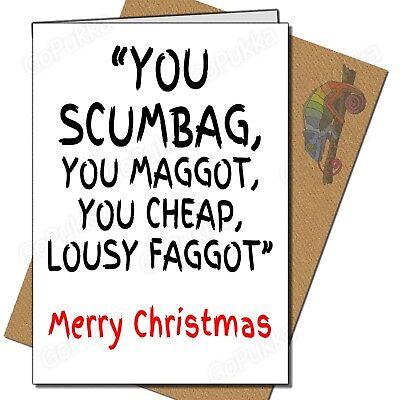 Christmas Cards Cheap (You Scumbag, You Cheap... - Christmas)