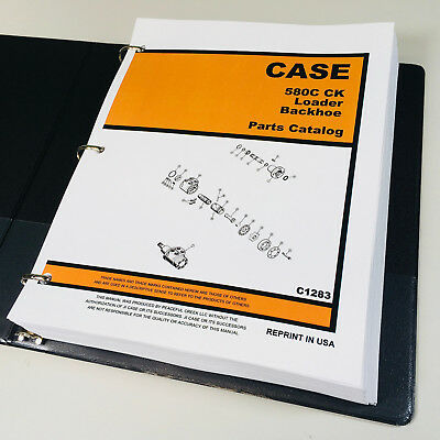 Case 580c Ck Tractor Loader Backhoe Parts Manual Catalog