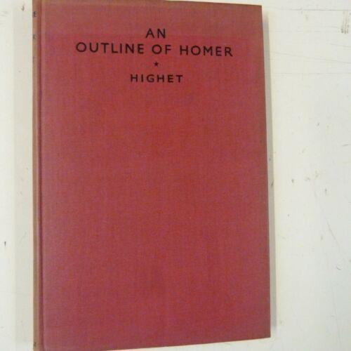 books AN OUTLINE OF HOMER Gilbert Highet, 1935, Gollacz books for schools