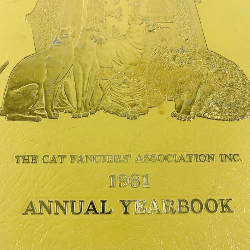 The Cat Fanciers Association Inc. 1981 Annual Yearbook CFA Cat book