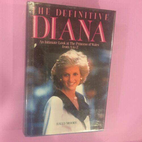 PRINCESS DIANA -THE DEFINITIVE DIANA: AN INTIMATE LOOK FROM A TO Z book hardcovr