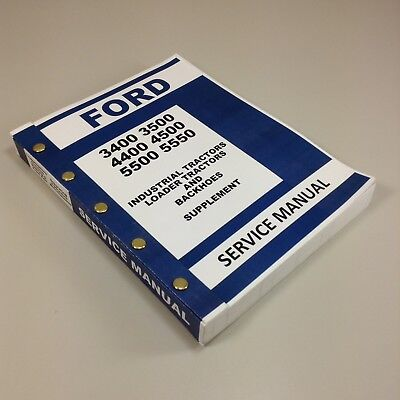 Ford 4400 4500 Industrial Tractor Service Supplement Repair Manual Loader Hoe