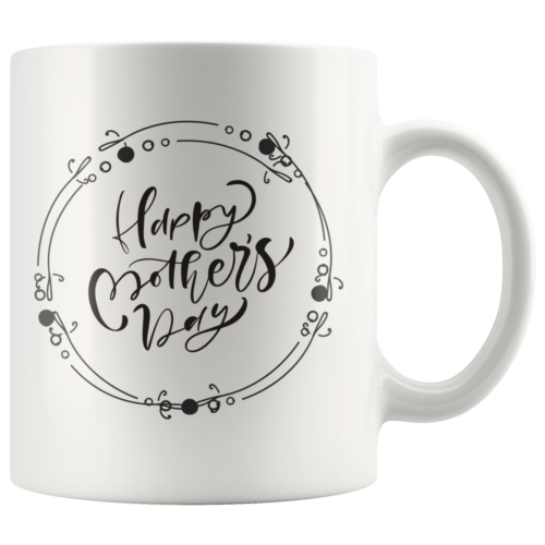 Happy Mothers Day Coffee Mug, I Love You Mom Gift, Mothers Day Gift, Gift For He - $19.99