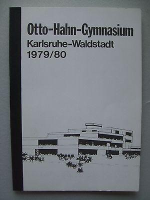 Otto-Hahn-Gymnasium Karlsruhe Waldstadt 1979/80 Schulgeschichte Gymnasium