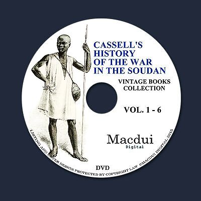 Cassell's history of the war in the Soudan Old Books 6 PDF E-Books on 1 DVD