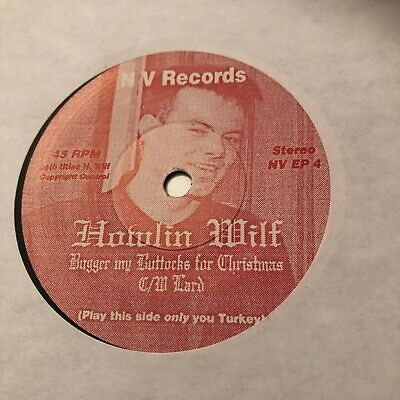 HOWLIN WILF JAMES HUNTER 45 BUGGER MY BUTTOCKS ONE SIDED TWO TRACK RARE 90'S
