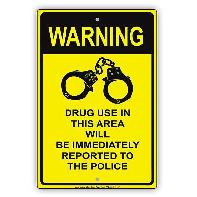 Warning Drug Use In This Area Wall Art Decor Novelty Notice Aluminum Metal Sign
