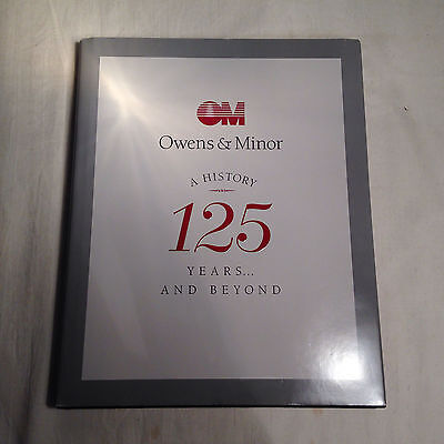 Owens   Minor A History 125 Years And Beyond   Shrink Wrapped   Brand New