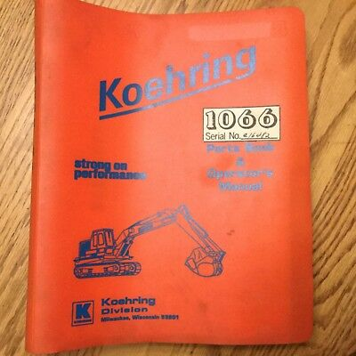 Koehring 1066 Parts Book Operation Maintenance Manual Guide Hydraulic Excavator