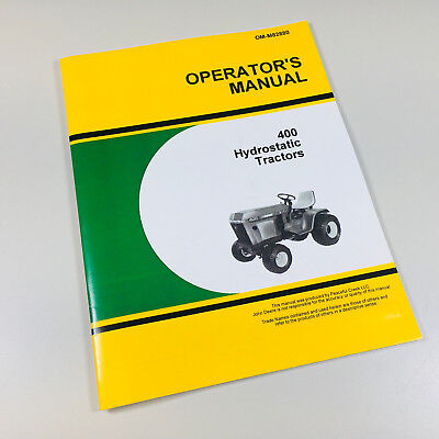 Operators Owners Manual For John Deere 400 Hydrostatic Lawn Garden Tractor