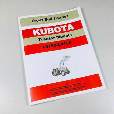 Kubota L3750 L4150 Dt Front End Loader Operators Manual Installation Owners