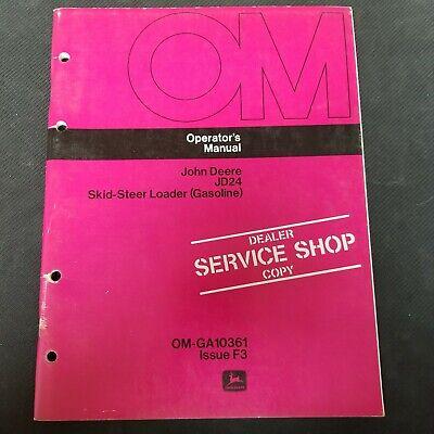 John Deere Jd24 Skid Steer Loader Gas Operators Manual Om-ga10361 Issue F3