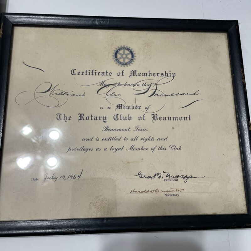Rotary Club Certificate Of Membership 1954  and Appreciation 1969 Beaumont Texas