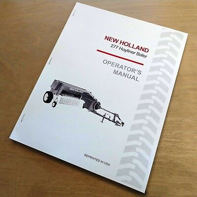 New Holland 277 Baler Hayliner Operators Owners Book Guide Manual Nh