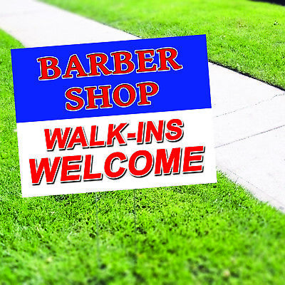 Barber Shop Walk-ins Welcome Plastic Indoor Outdoor Coroplast Yard Sign