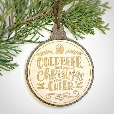 Cold Beer and Christmas Cheer - Engraved Wood Christmas Tree Ornament 3.5