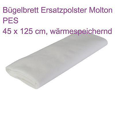Bügelbrett Bügeltisch Ersatzpolster 45 x 125 cm zuschneidbar Auflage PES Molton