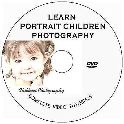 LEARN DIGITAL CHILDREN/KIDS PORTRAIT PHOTOGRAPHY TRAINING VIDEO TUTORIALS ON DVD