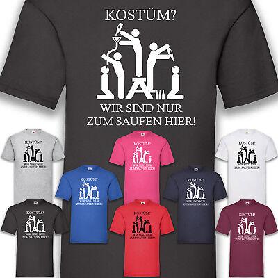 Gruppenkostüm Kostüm Karneval Fasching Herren Nur zum Saufen hier T-Shirt -