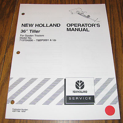 New Holland Garden Tractor 36 Tiller Operators Owners Manual 42871780 Nh