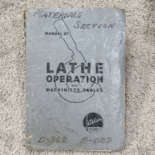 1963 21st EDITION ATLAS MANUAL LATHE OPERATION AND MACHINISTS TABLES CRAFTSMAN