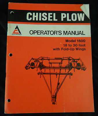 Allis-chalmers Operators Manual Chisel Plow Model 1600 18-30 Ft W Fold Up Wing