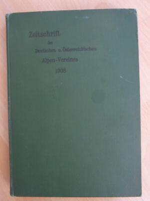Zeitschrift des deutschen und österreichischen Alpen-Vereins von 1908