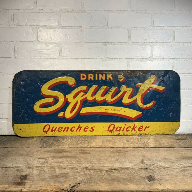 Vintage Squirt Metal Sign Quencher Quicker