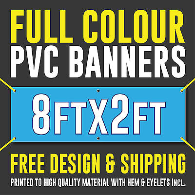Full Colour Outdoor Printed PVC Banner - 8ft x 2ft - Sign for Business Party