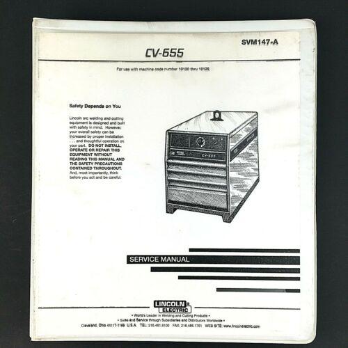 Lincoln Electric CV-655 Service Manual SVM147-A
