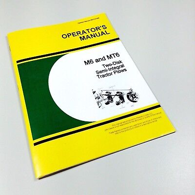 Operators Manual For John Deere M6 Mt6 Two Disc Semi Integral Tractor Plow