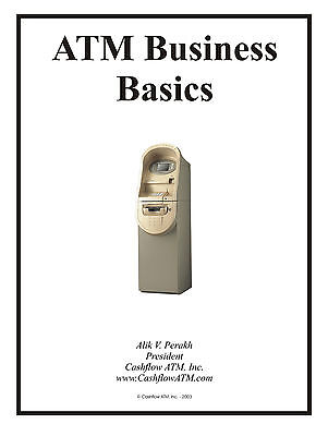How To Get Into The Private Atm Machine Business - Booklet