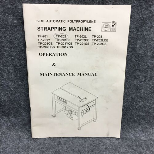 PAC Semi Automatic Polypropylene Strapping Machine Operation Maintenance Manual