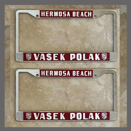 Vasek Polak Porsche VW Dealer License Plate Frames Pair Hermosa Beach, CA Red