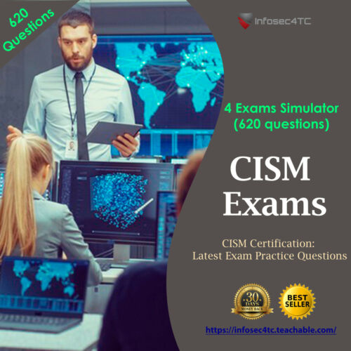 CISM Latest Exam Questions 2020 (620 Questions)