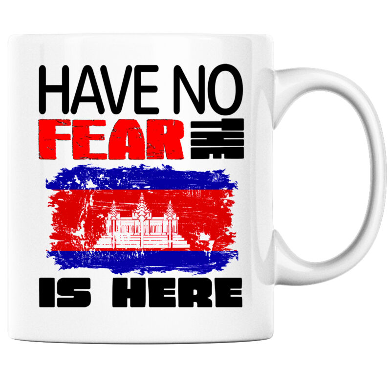 Have No Fear the Cambodian is Here Funny Coffee Mug Cambodia Heritage Pride