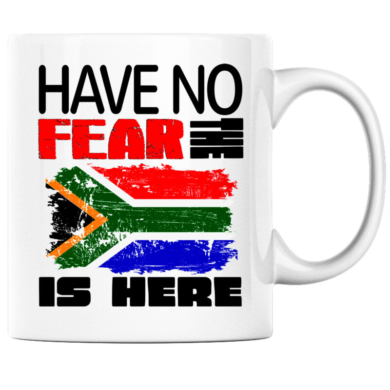 Have No Fear the South African is Here Funny Coffee Mug South Africa Heritage