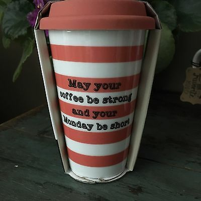 CIROA  CERAMIC Travel Mug NEW MAY YOUR COFFEE BY STRONG AND