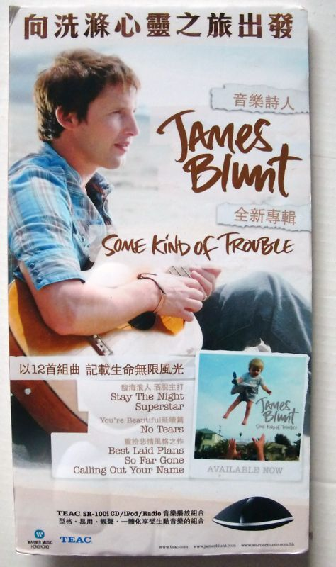"""JAMES BLUNT """"SOME KIND OF TROUBLE"""" HONG KONG DISPLAY"""