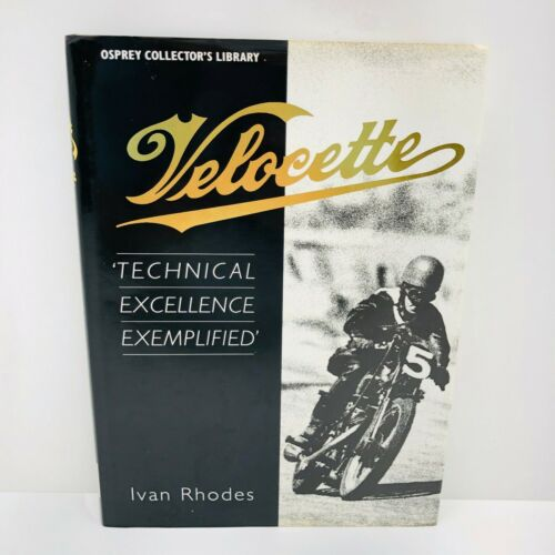 Book: Velocette Technical Excellence by Ivan Rhodes:British Motorcycles History
