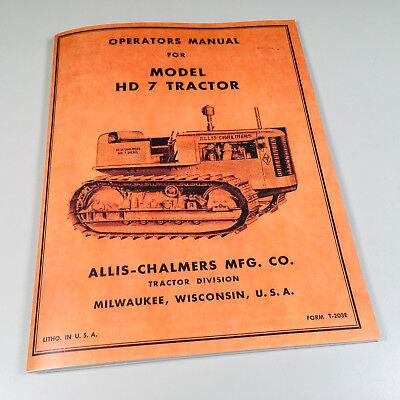 Allis Chalmers Hd 7 Hd7 Crawler Tractor Owners Operators Manual