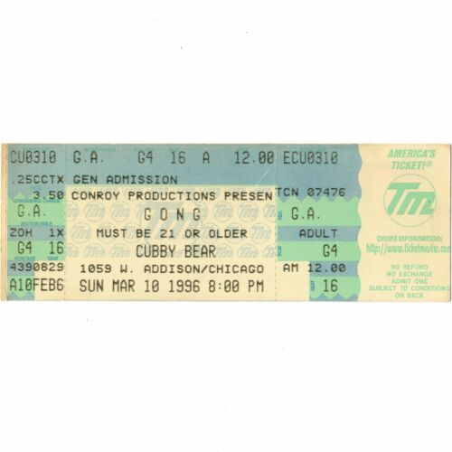 GONG Full Concert Ticket Stub CHICAGO IL 3/10/96 CUBBY BEAR PERCOLATIONS Rare