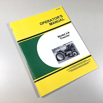 Operators Manual For John Deere Model La La Tractor Owners Maintenance