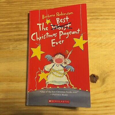 The Best Worst Christmas Pageant Ever Barbara Robinson Paperback (The Best Worst Christmas Pageant Ever)