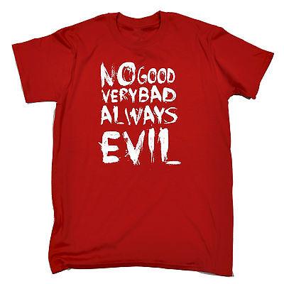 No Good Very Bad Always Evil T-SHIRT Halloween Joke Party Funny Gift - Bad Halloween Jokes