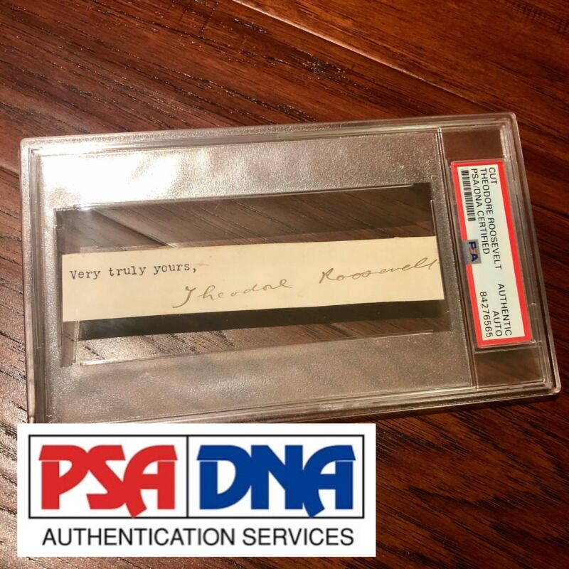 THEODORE ROOSEVELT * PSA/DNA Slabbed * Hand Signed Full Signature Autograph *